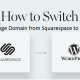 How To Transfer Domain From Squarespace To Wordpress?
