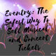 Eventry: The Safest Way To Sell Musical and Concert Tickets