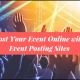 Post Your Event Online with Event Posting Sites