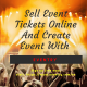 Sell Event Tickets Online And Create Event With Eventry