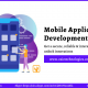 Enrich Your Business With Our Mobile App Development Services