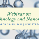 Webinar on Nanotechnology and Nanomedicine